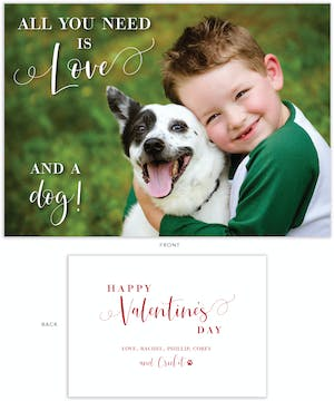 All You Need Is Love and a Dog Photo Valentine